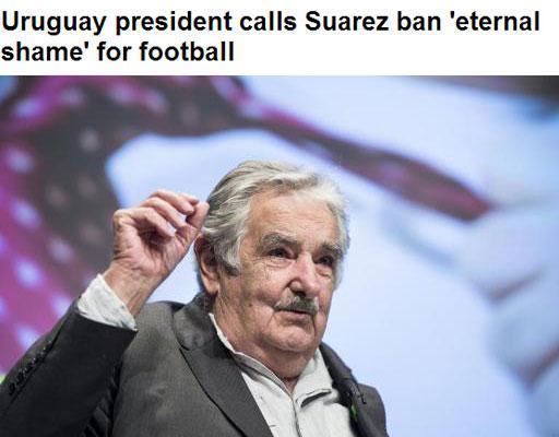 乌拉圭总统:重罚苏神是足球史上永恒的耻辱