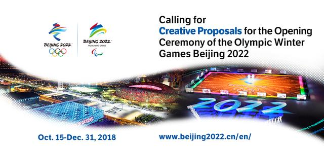 Beijing 2022 Looking for Creative Proposals for Olympic Winter Games Opening Ceremony