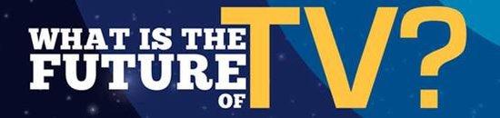 外媒评未来电视发展趋势:内容丰富可自由选择