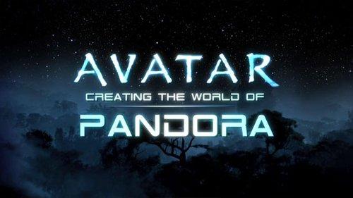 """视频:《阿凡达》幕后""""创造潘多拉""""完全版"""