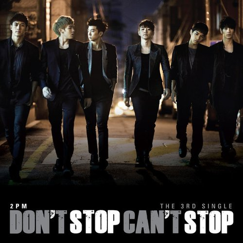 2PM新专辑《Don't Stop Can't Stop》全碟试听