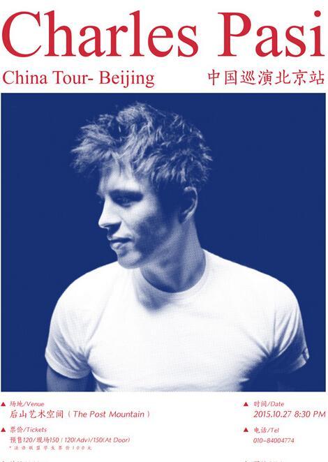 Charles Pasi中国巡演北京站10月27日后山上演