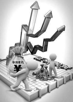 证券投资升温 华润信托力捧新锐阳光私募