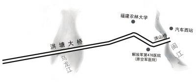 投资约 12.8亿元 福州洪塘大桥上游拟建新桥
