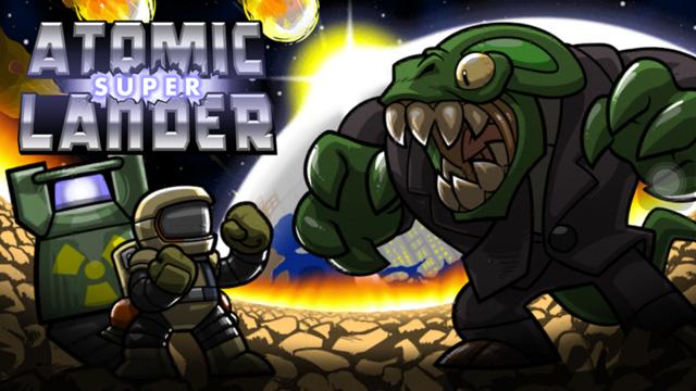 《原子超级着陆者》肩负拯救地球的重任