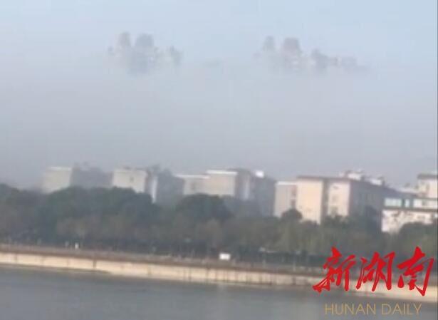 """网传岳阳现""""海市蜃楼"""" 真相:辐射雾中的楼盘"""