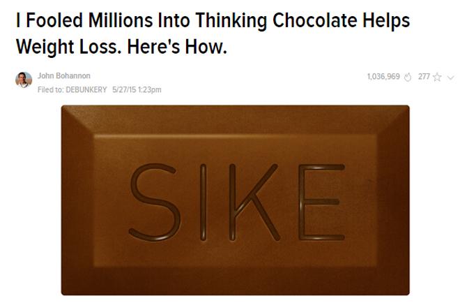 柏安农写了篇博文揭示真相,题为《我成功忽悠了百万人认为巧克力能减肥,我是这么做到的――》