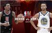 NBA-正视频播快船vs勇士 韦少3分绝杀雷霆胜
