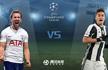 欧冠-3:45视频直播尤文vs热刺 曼城vs巴塞尔