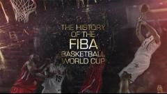 FIBA《世界杯纪录片》官方回顾世锦赛历史