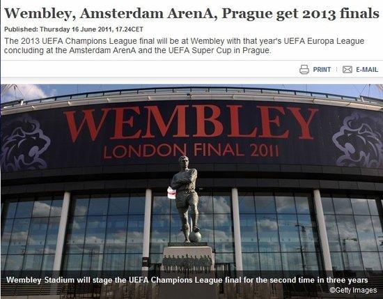 欧足联宣布2013年欧战决赛地 温布利再夺欧冠