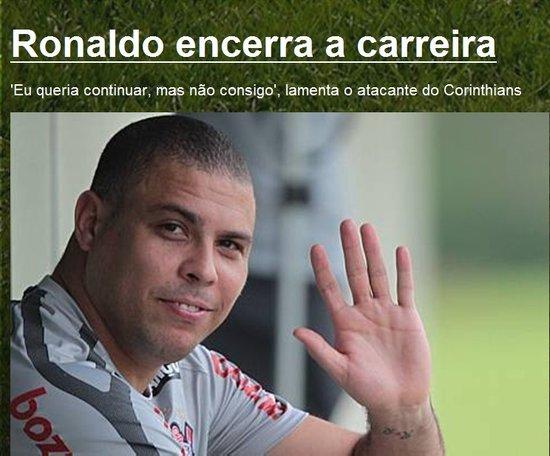 罗纳尔多突然宣布退役 一代巨星正式告别足坛
