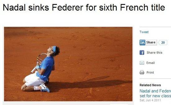 外媒:纳达尔夺得法网第六冠 费德勒再度饮恨