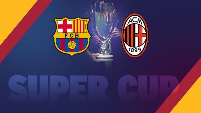Barcelona Ping AC Milan won the European Super Cup record 5