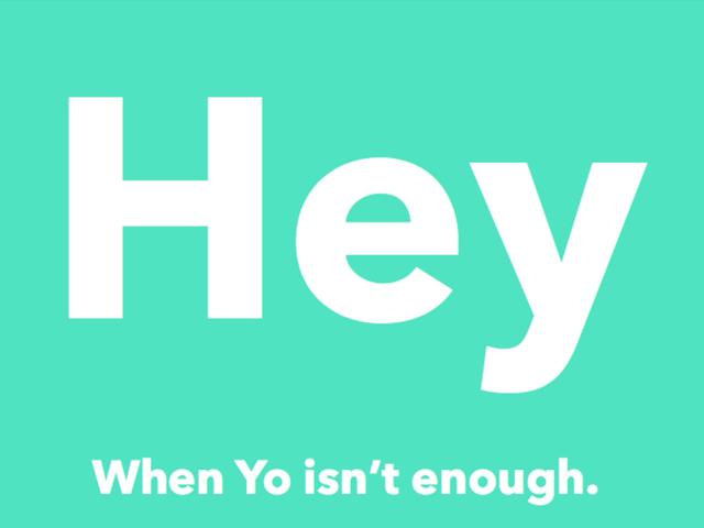 奇葩应用Yo的山寨版:Hey