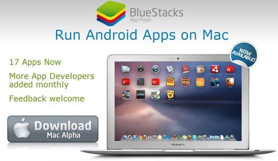 BlueStacks让你在Mac上运行Android应用