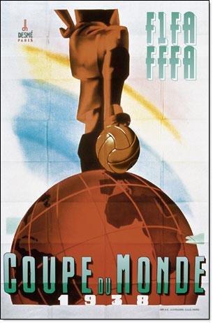 1938年法国世界杯海报-第三届 二战前足球盛宴 法国人幻想踩住地球