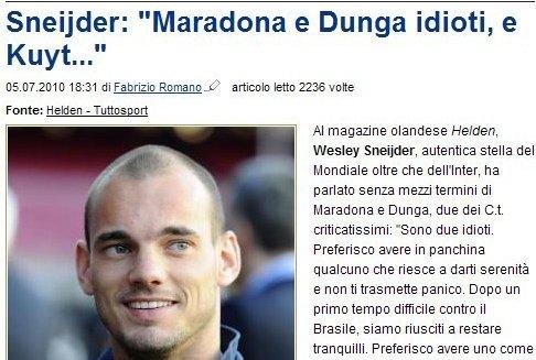 斯内德:马拉多纳邓加是白痴 荷兰主教练最牛
