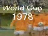 视频:第11届世界杯决赛 阿根廷克荷兰首夺冠