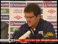 视频:卡佩罗还要执教英格兰 输球只因球员累