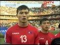 视频:奏朝鲜国歌宛若离歌 再见南非世界杯