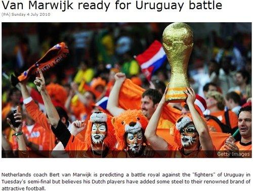 荷兰主帅高调谈夺冠:对乌拉圭之战不可懈怠
